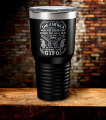 This is The America We Love Freedom Tumbler