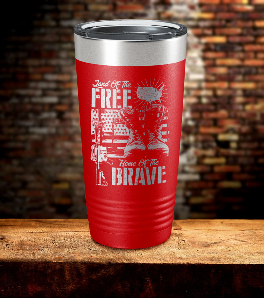 Land Of Free Home Of The Brave Tumbler