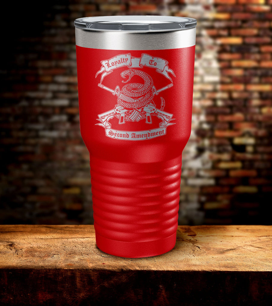 Loyalty To Second Amendment Tumbler