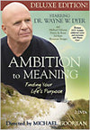 Ambition to Meaning DVD starring Dr Wayne W Dyer