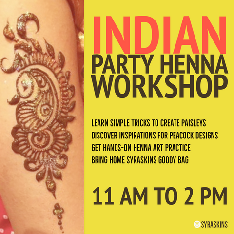 Indian Party Henna Workshop - 5 OCTOBER 2019 - SyraSkins