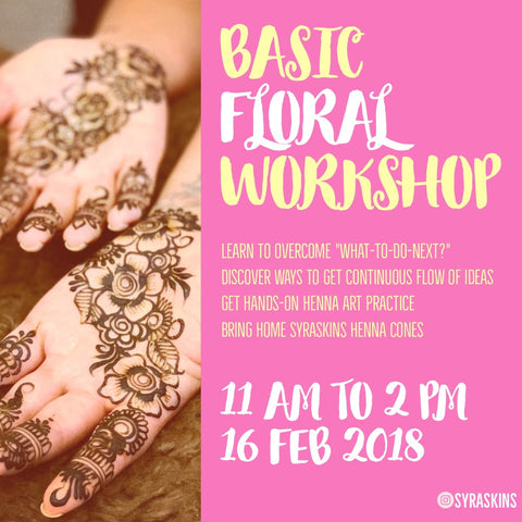 Basic Floral Henna Workshop - 16 FEBRUARY 2019