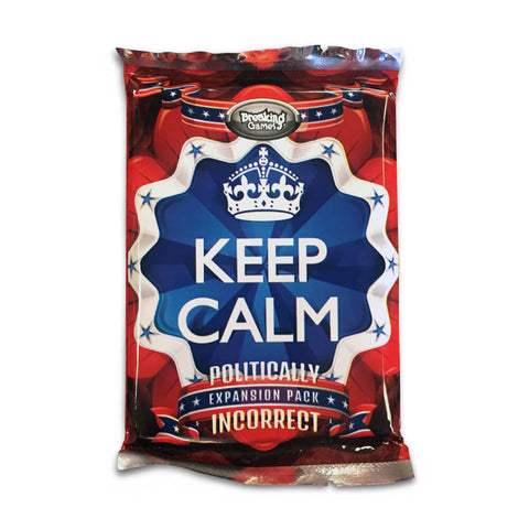 Keep Calm Politically Incorrect Foil Pack