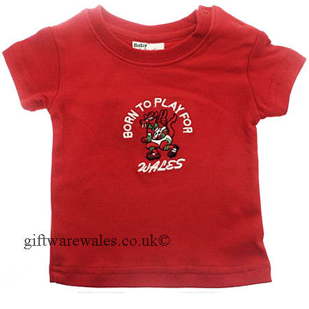 'Born to play for Wales' Embroidered Welsh Baby T Shirt - SALE