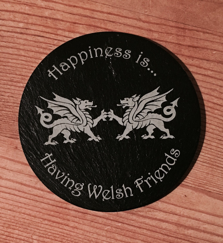 Welsh Friends Slate Coaster