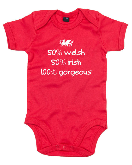 Welsh Baby Grow - 50% Welsh 50% Irish 100% Gorgeous