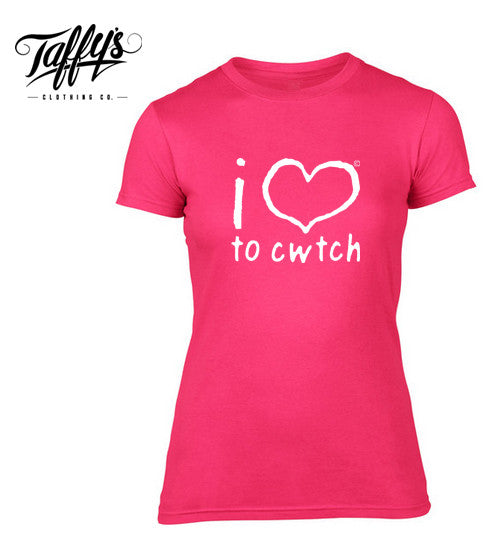 Taffy's Clothing Co® i love to cwtch T Shirt (Pink)