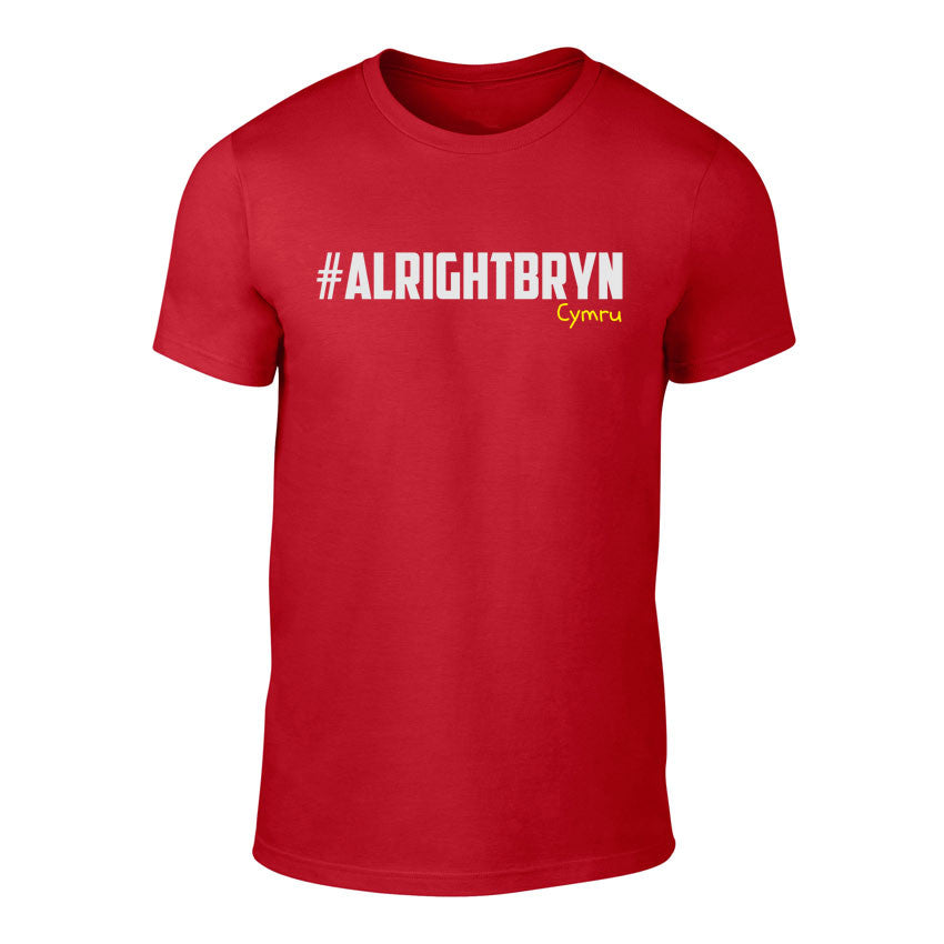 #Alright Bryn - Welsh Banter T-Shirt (Red)