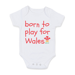Born to Play for Wales - Baby Body Suit white