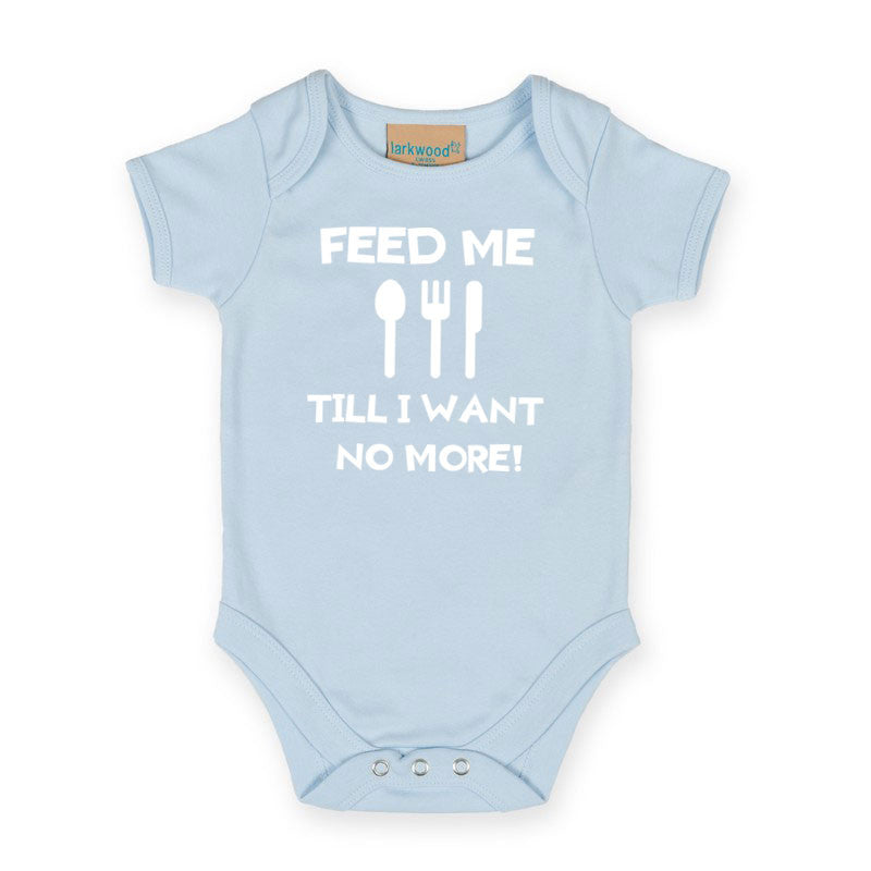 Feed me till i want no more - Welsh Baby Grow (Blue)