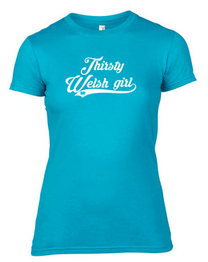 Thirsty Welsh Girl Vintage T-Shirt Sea Blue