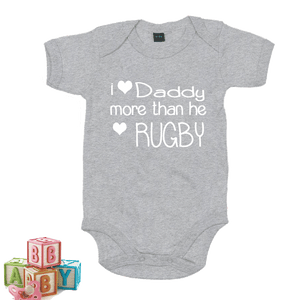 I love Daddy More than He Loves Rugby - Baby Grow GREY