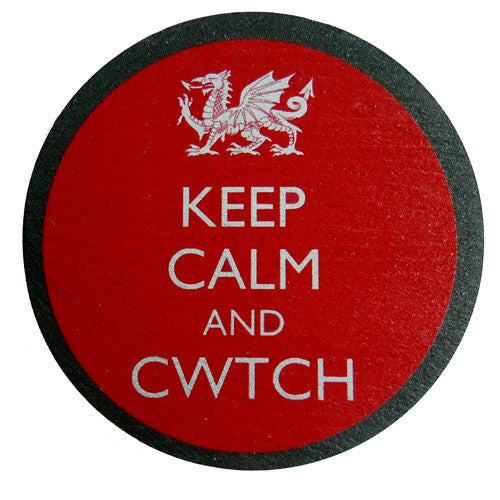 Keep Calm and Cwtch - Welsh Slate Coaster