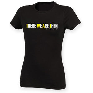 There We Are Then! - Welsh (Ladies) Banter T-Shirt (Black)