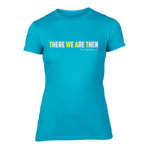 There We Are Then! - Welsh (Ladies) Banter T-Shirt (Blue)