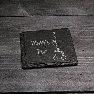 Mums Tea Welsh Slate Coaster