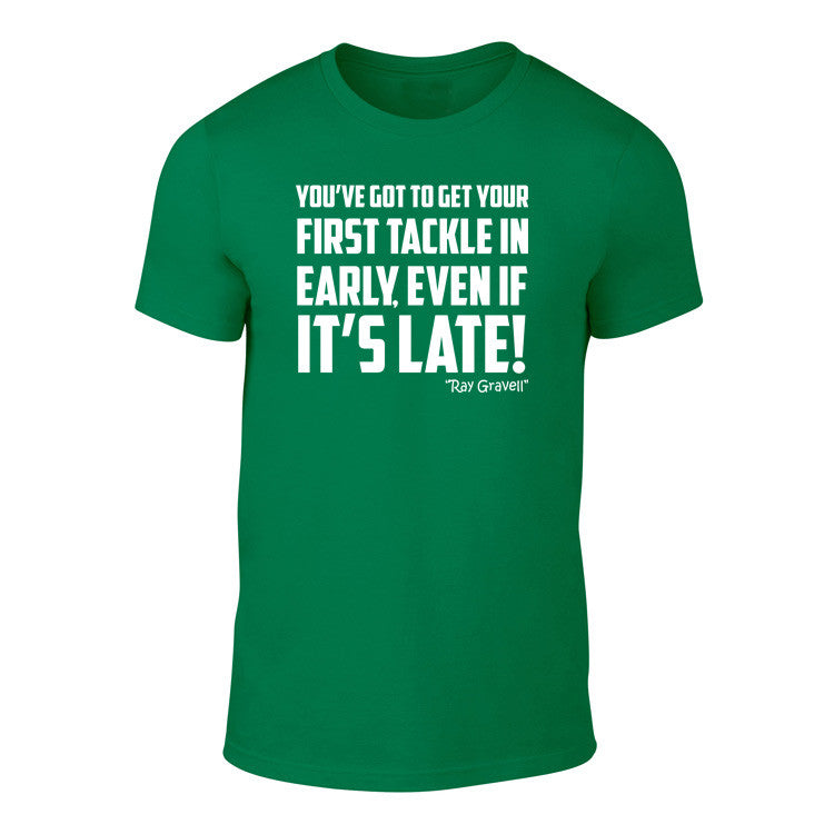 Early Tackle - Welsh Rugby Banter T-Shirt (Green)