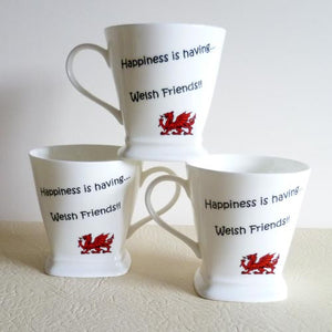 Happiness is having Welsh Friends - China Mug