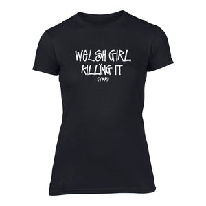 Welsh Girl Killing It - Women's Urban T-Shirt