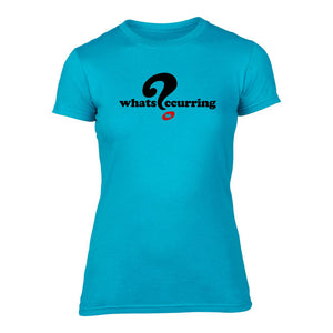 What's Occurring - Ladies Welsh T-Shirt (Turquoise)