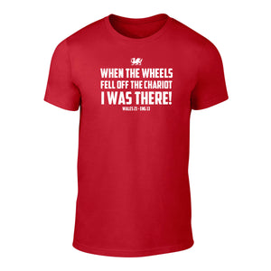 When the Wheels Fell off The Chariot - Wales T-Shirt - RED