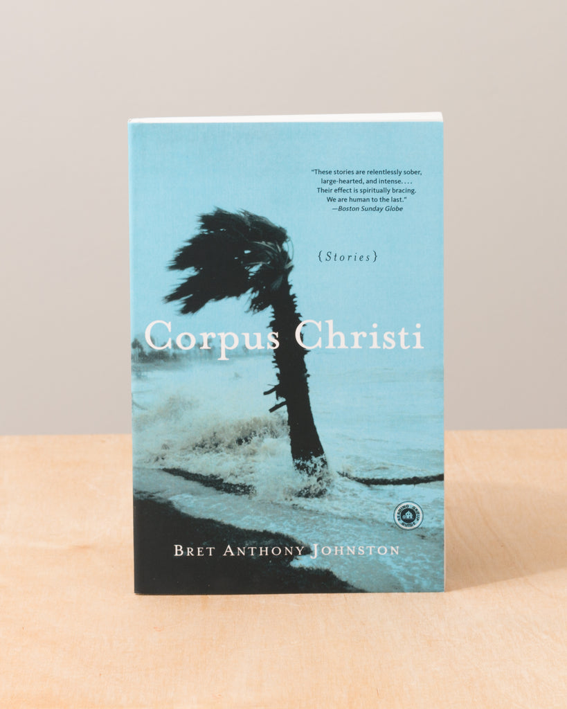 Corpus Christi (Stories) by Bret Anthony Johnston