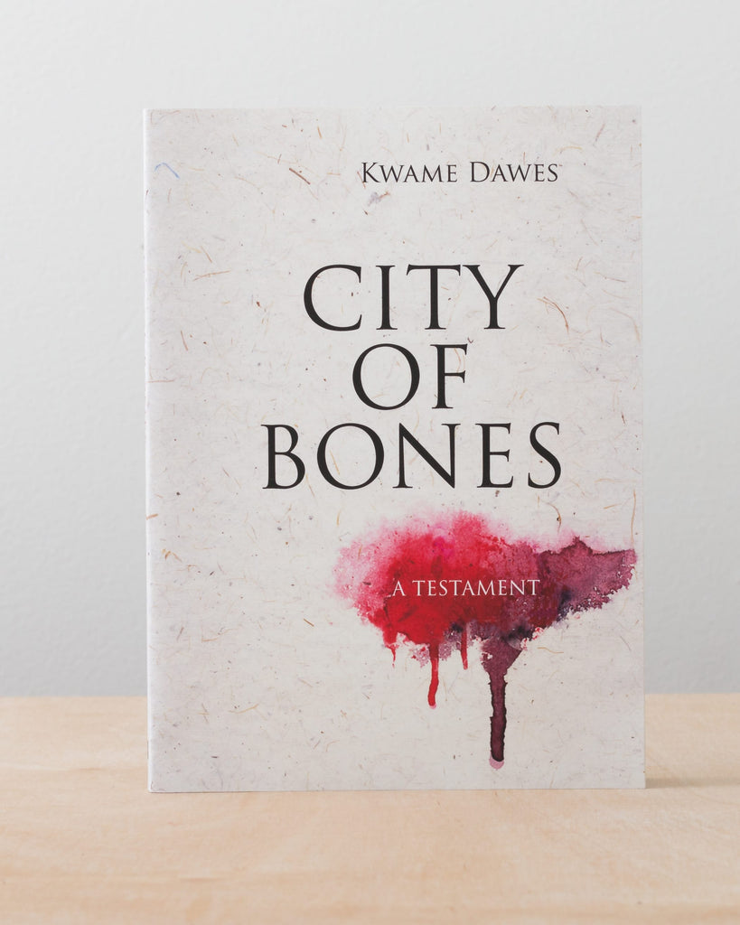 City of Bones by Kwame Dawes