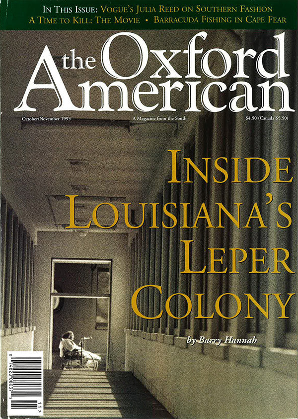 Issue 9: Winter 1995: Inside Louisiana's Leper Colony