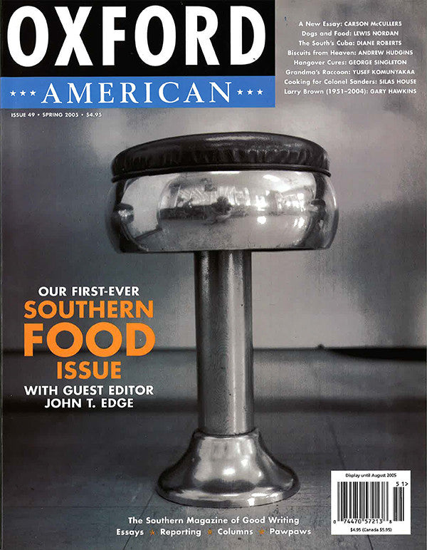 Issue 49: Spring 2005 — Southern Food Issue