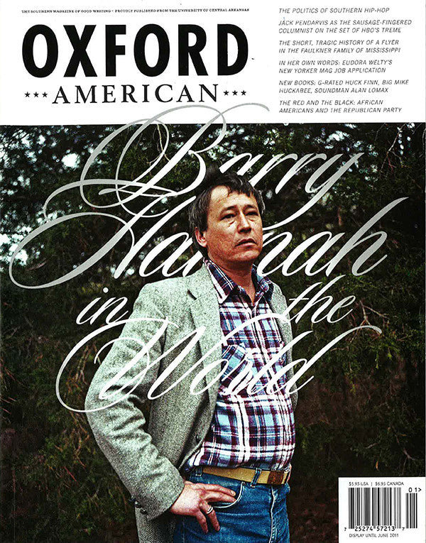 Issue 72: Spring 2011: Barry Hannah in the World