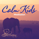 Calm Kids - Meditation