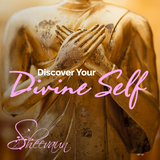Discover Your Divine Self