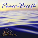 Power of Breath - Energetic Solutions, Inc Sheevaun Moran