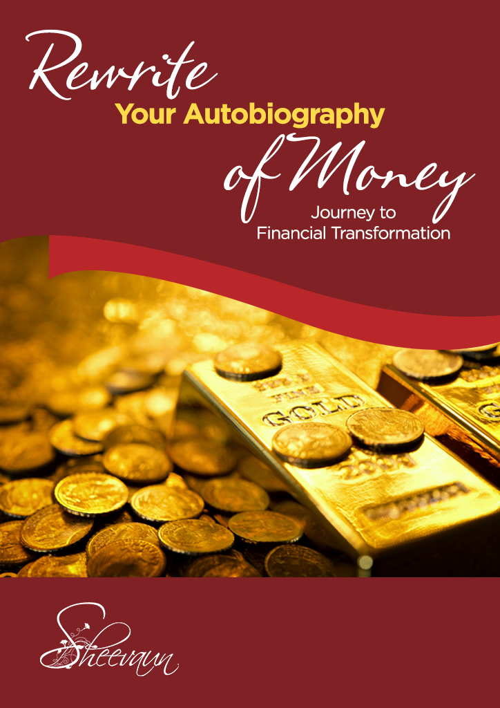 Re-Write Your Autobiography of Money