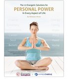 12 Energetic Solutions for Personal Power - Energetic Solutions, Inc Sheevaun Moran