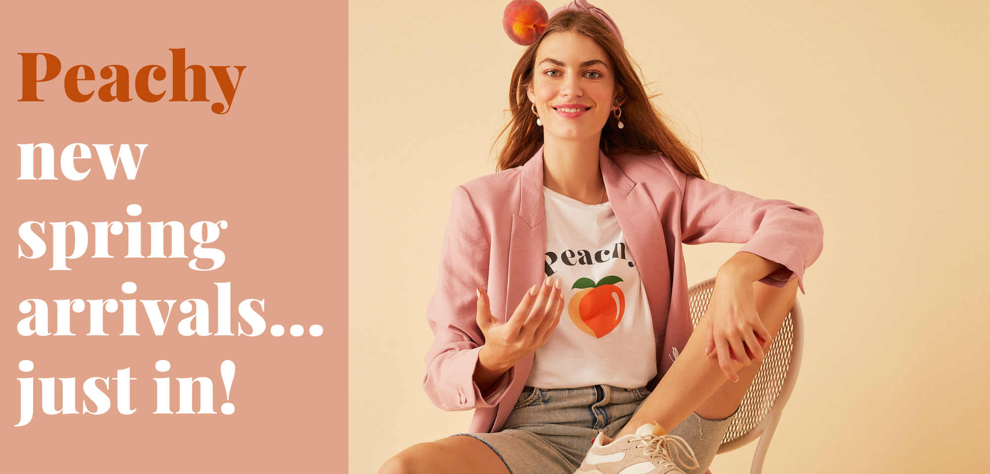 Peachy new spring arrivals... just in!