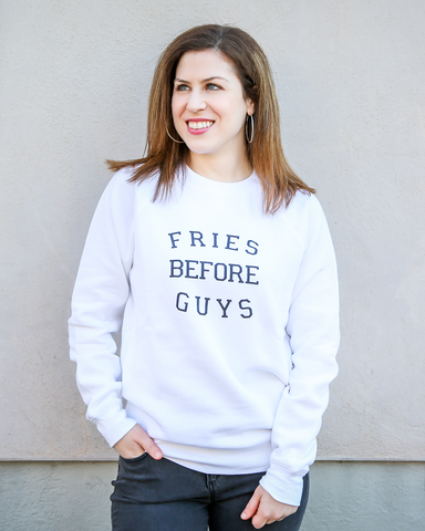 LILA Fashion | Fries Before Guys | Sweatshirt