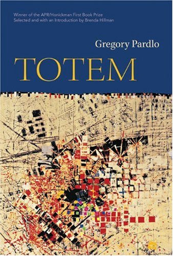 APR/Honickman First Book Prize - 2007 Winner: Totem by Gregory Pardlo (Paperback out of stock). Hardcover only.
