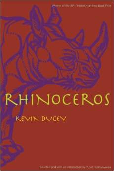 APR/Honickman First Book Prize - 2004 Winner: Rhinoceros by Kevin Ducey (Paper)