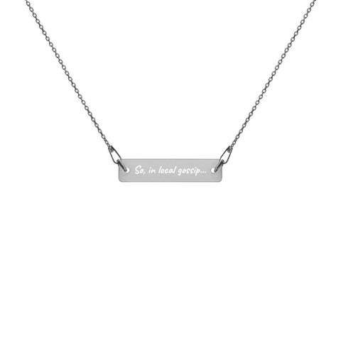 """Local Gossip"" Engraved Silver Bar Chain Necklace"