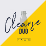CLEANSE by RAWR (DUO DEAL)
