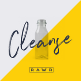 CLEANSE by RAWR
