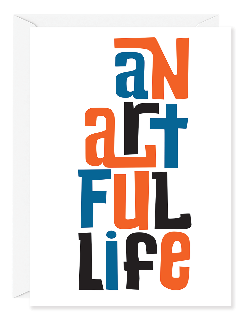 Artful Life Greeting Card