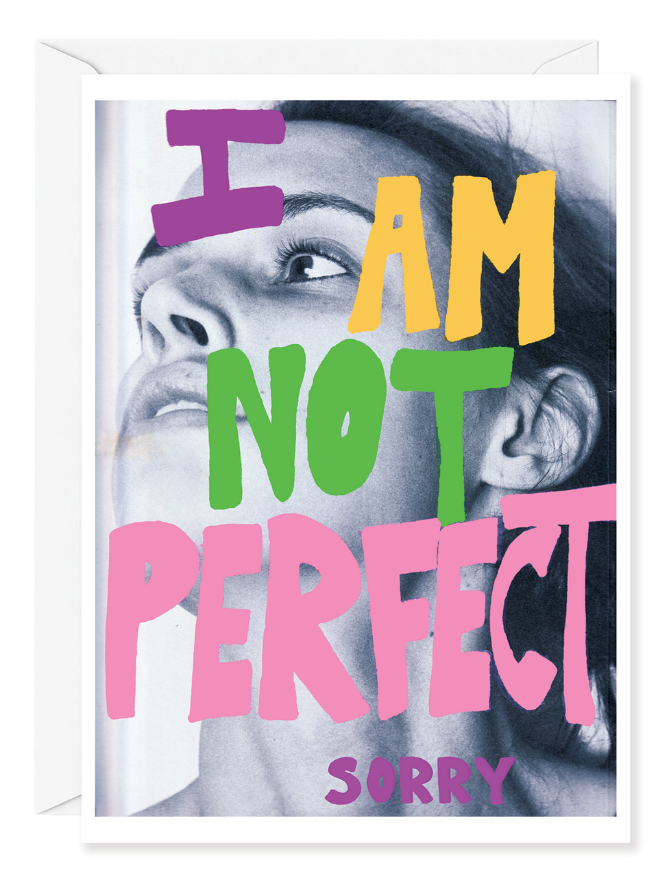 "Kirsten Stoltmann ""I am not Perfect"" Greeting Card"