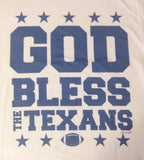 GOD BLESS THE TEXANS