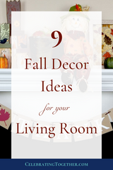 9 Fall Decor Ideas for your Living Room - Celebrating Together