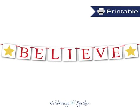 Red printable believe banner - DIY Christmas banner - Celebrating Together