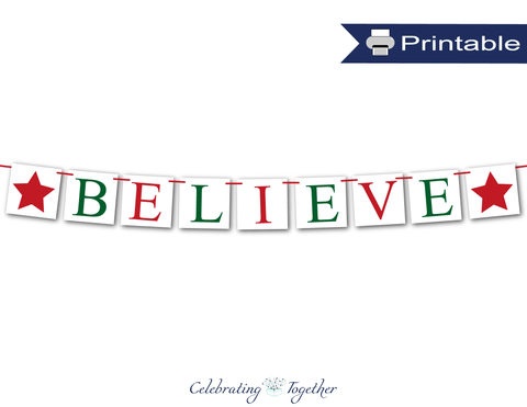 Printable red and green believe banner - Celebrating Together