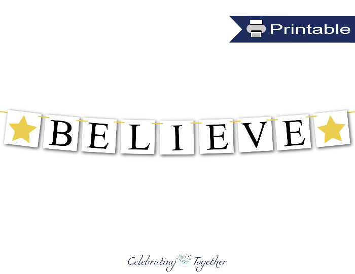 black and gold believe banner printable - Celebrating Together