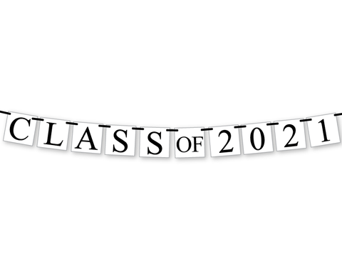 class of 2021 banner - graduation 2021 party decorations - Celebrating Together